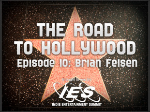 The Road to Hollywood – Episode 10: Brian Felsen (CD Baby)