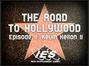 The Road to Hollywood – Episode 11: Kevin Hellon, II