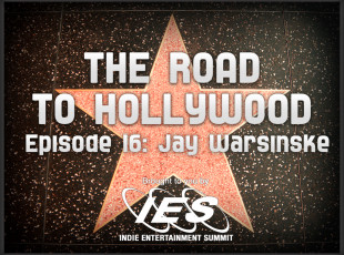 The Road to Hollywood – Episode 16: Jay Warsinske and Scott Page