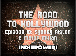 The Road to Hollywood – Episode 18: Sydney Alston and Major Myjah