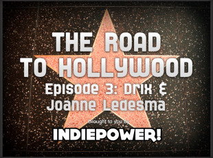 The Road to Hollywood – Episode 3: Joanne Ledesma & Drix