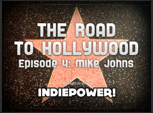 The Road to Hollywood – Episode 4: Mike Johns