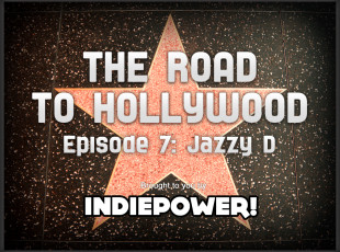 The Road to Hollywood – Episode 7: Jazzy Management